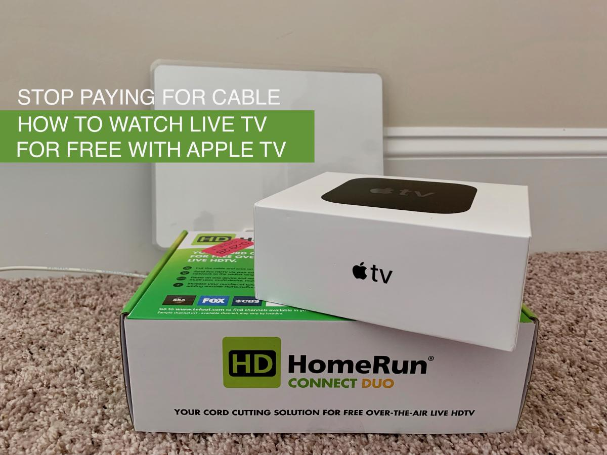 Watch TV for free with an HDHomeRun and an Apple TV